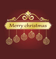 christmas ball and retro frame vector image