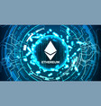 ethereum abstract technology background vector image vector image
