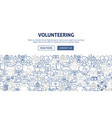 volunteering banner design vector image