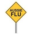 yellow triangle warning sign caution - aussie flu vector image vector image