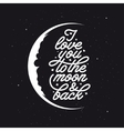 i love you to moon and back romantic handmade vector image vector image