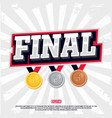 modern professional final tournament vector image vector image