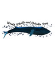 world whale and dolphin day july 23 vector image vector image