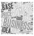 Proven 1 Best Home Based Business Idea text vector image vector image
