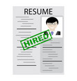 resume with stamp hired vector image vector image