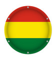 round metallic flag of bolivia with screws vector image vector image
