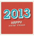 Happy new year 2013 typographic card vector image