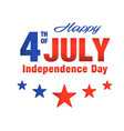 happy fourth of july independence day five star ba vector image