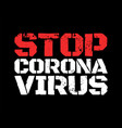 grunge poster with coronavirus 2019-ncov covid-19 vector image vector image