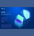 isometric showing the vpn vector image vector image