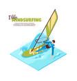 windsurfing isometric vector image vector image