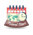 global map to destinantion of travel with calendar vector image vector image