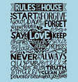 hand lettering with inscription rules of the house vector image vector image