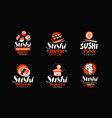 sushi rolls japanese food set of logos or labels vector image vector image