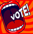 vote poster open mouth with slogan dynamic back vector image