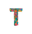 colorful ornamental alphabet letter t font vector image vector image