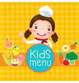 Design of kids menu with smiling girl chef vector image vector image