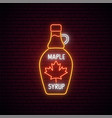 neon maple syrup bottle sign glowing neon maple vector image vector image