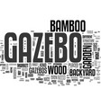 wood and bamboo gazebo text word cloud concept vector image vector image
