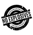 no explosives rubber stamp vector image