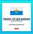 travel to san marino discover and explore new vector image vector image
