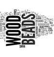 wood beads text word cloud concept vector image vector image