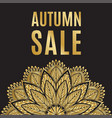 autumn sale golden black poster with mandala vector image vector image
