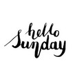 hello sunday postcard ink modern vector image vector image