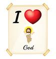I love God vector image vector image