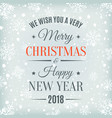 merry christmas and happy new year 2018 card vector image vector image