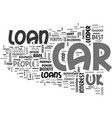 become a car owner with car loan in uk text word vector image vector image