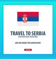 travel to serbia discover and explore new vector image vector image
