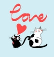 cats in love and word love vector image vector image