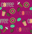 coffee seamless pattern grain cup donut coffee vector image vector image