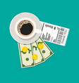 cup with coffee cash and coins cashier check vector image vector image