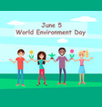 june 5 world environment day connecting people vector image vector image