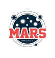 original astronomical logo with mars space vector image vector image