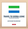 travel to sierra leone discover and explore new vector image