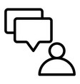 user and dialogue bubble line icon message from vector image vector image