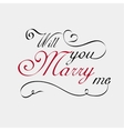 Will you marry me lettering calligraphy vector image