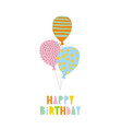 cute happy birthday card abstract balloons vector image