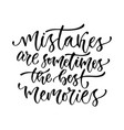inspirational calligraphy mistakes are sometimes vector image vector image