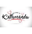 kathmandu welcome to word text with handwritten vector image
