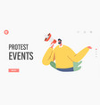 protest events political meeting landing page vector image vector image