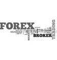 a forex broker is your best friend text word vector image vector image