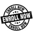 enroll now round grunge black stamp vector image vector image