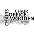 wooden office chairs text word cloud concept vector image vector image