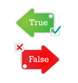arrow labels true or false text with check marks vector image
