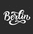 berlin hand written lettering modern calligraphy vector image