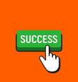Hand mouse cursor clicks the success button